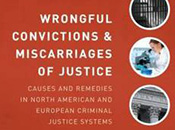 Wrongful Convictions and Miscarriages of Justice